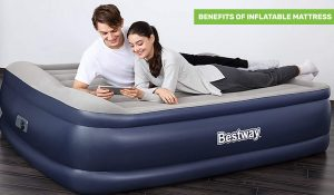 Benefit of Inflatable Mattress